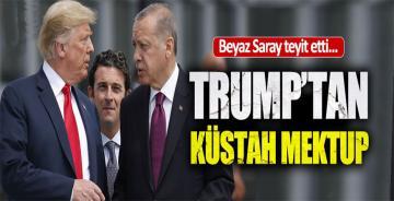 Trump'tan Erdoğan'a küstah mektup!