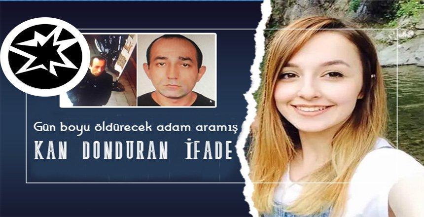 Ceren Özdemir'in katilinin '4 sayfalık ifadesi' dehşete düşürdü!